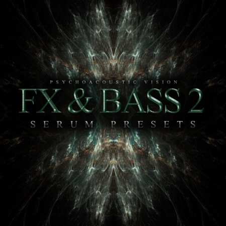 Psychoacoustic Vision FX And Bass Vol 2 For Serum