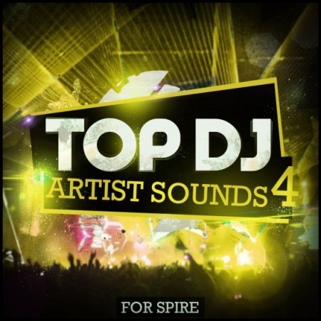 Mainroom Warehouse Top DJ Artist Sounds 4 For Spire
