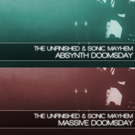 The Unfinished and Sonic Mayhem Absynth Doomsday