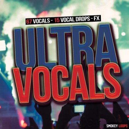 Smokey Loops Ultra Vocals