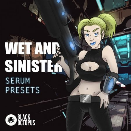 Black Octopus Sound Wet and Sinister Serum Presets