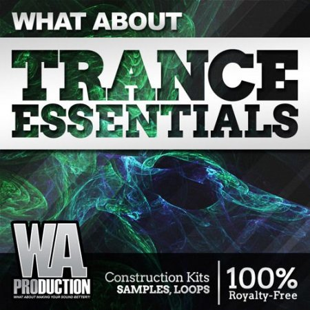 WA Production What About: Trance Essentials