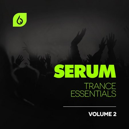 Freshly Squeezed Samples Serum Trance Essentials Vol 2