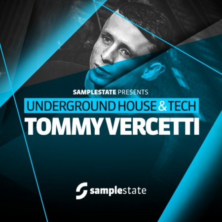 Samplestate - Tommy Vercetti – Underground House and Tech