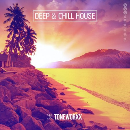 Toneworxx - Deep and Chill House