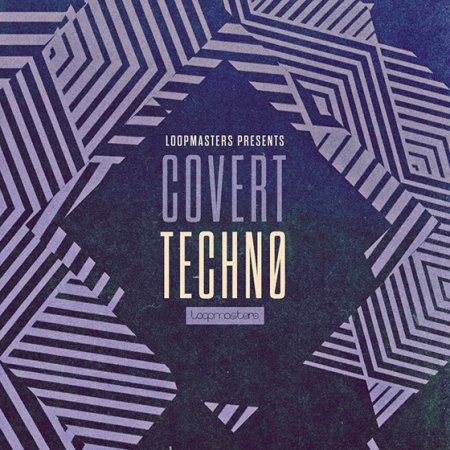 Loopmasters - Covert Techno