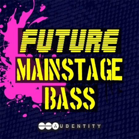 Audentity Future Mainstage Bass