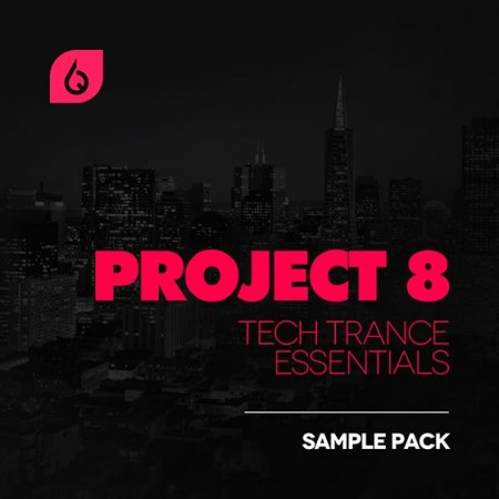 Freshly Squeezed Samples Project 8 Tech Trance Essentials