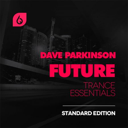 Freshly Squeezed Samples Dave Parkinson Future Trance Essentials Standard Edition