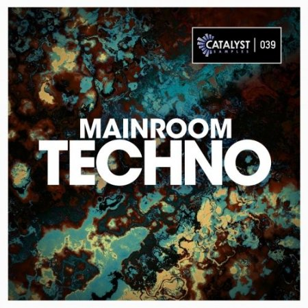 Catalyst Samples Mainroom Techno