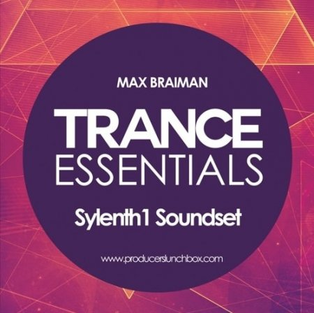 Max Braiman Trance Essentials Sylenth1 Soundset