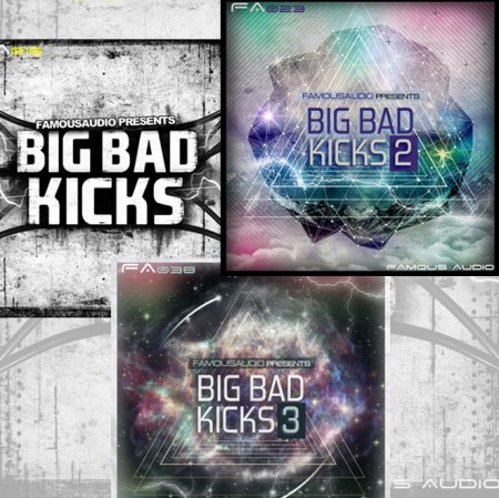 Famous Audio Big Bad Kicks Vol.1-3