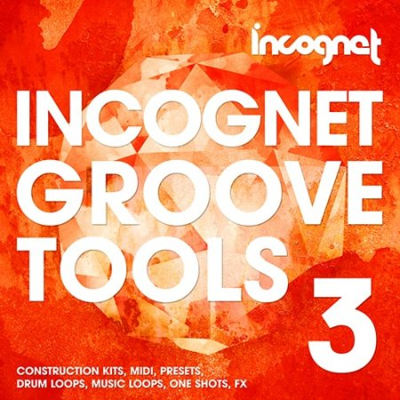 Incognet Groove Tools Vol.3