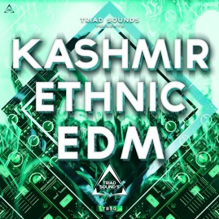 Triad Sounds KASHMIR ETHNIC EDM