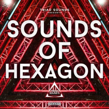 Triad Sounds Sounds Of Hexagon