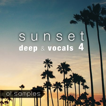 O! Samples Sunset Deep and Vocals Vol.4