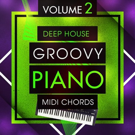 Mainroom Warehouse Deep House Groovy Piano MIDI Chords 2