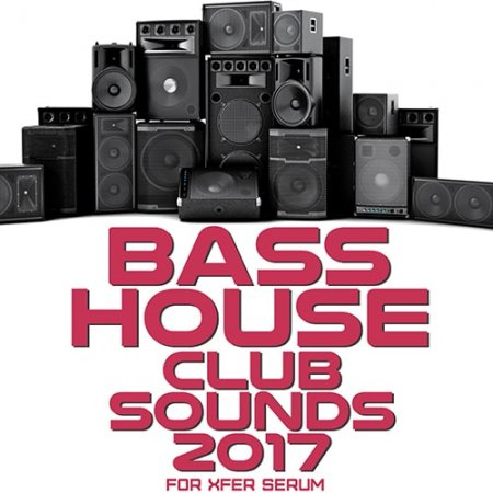 Mainroom Warehouse Bass House Club Sounds 2017 For Serum