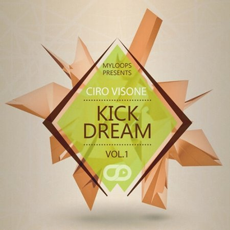 Myloops Ciro Visone Kick Dream Vol.1