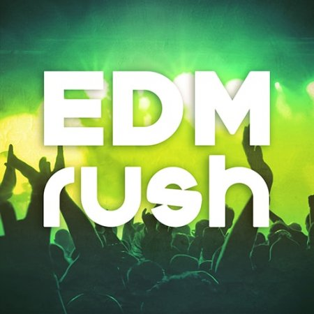 Mainroom Warehouse EDM Rush