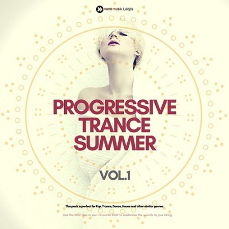 Nano Musik Loops Progressive Trance Summer Vol 1
