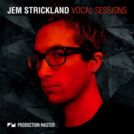 Production Master Jem Strickland Vocal Sessions