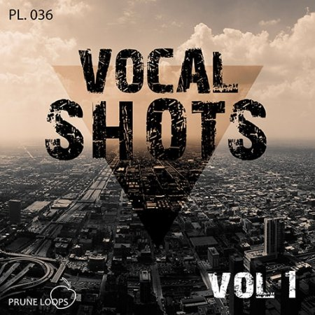 Prune Loops Vocals Shots Vol 1