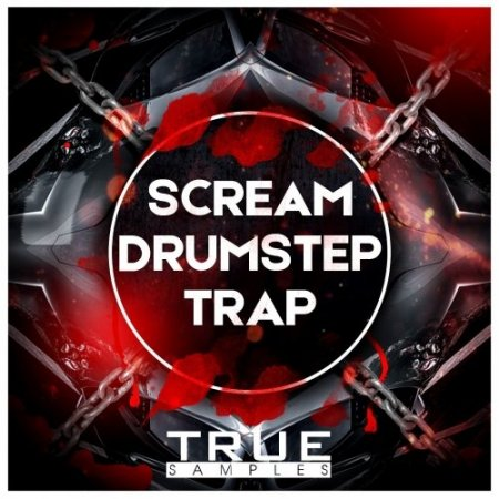 True Samples SCREAM DRUMSTEP Vs TRAP