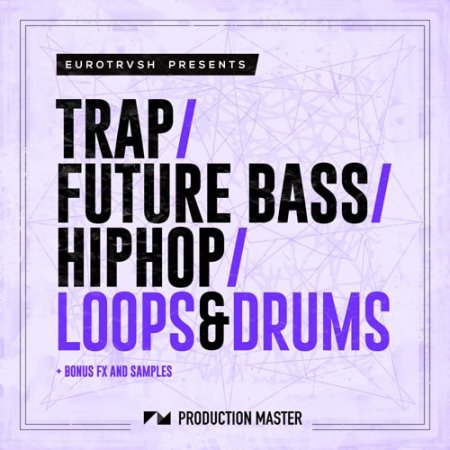 Production Master Trap Future Bass Hip Hop Loops And Drums