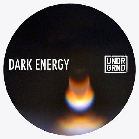 UNDRGRND Sounds Dark Energy