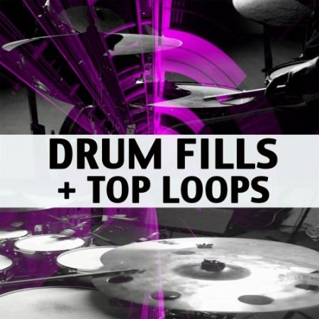 Chop Shop Samples Drum Fills + Top Loops