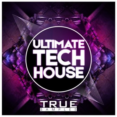 True Samples Ultimate Tech House