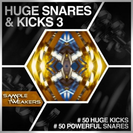 Sample Tweakers Huge Snares And Kicks Vol 3
