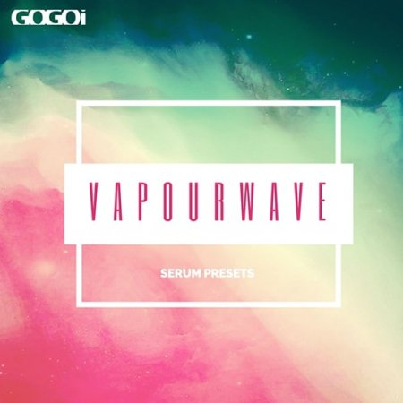GOGOi Vapourwave For Serum