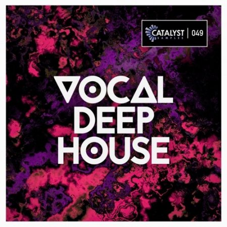 Catalyst Samples Vocal Deep House
