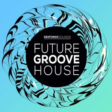 Skifonix Sounds Future Groove House