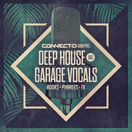 CONNECTD Audio Deep House and Garage Vocals