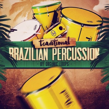 Organic Loops Traditional Brazilian Percussion