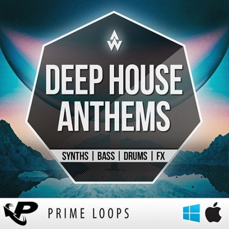 Prime Loops Deep House Anthems