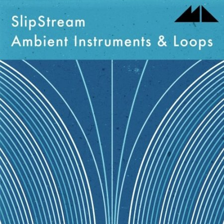ModeAudio Slipstream Ambient Instruments And Loops