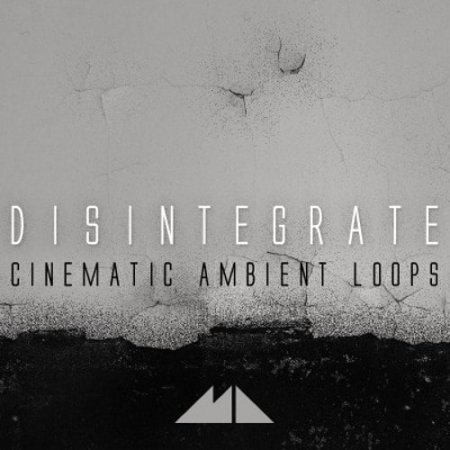 ModeAudio Disintegrate Cinematic Ambient Loops