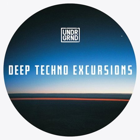 UNDRGRND Sounds Deep Techno Excursions