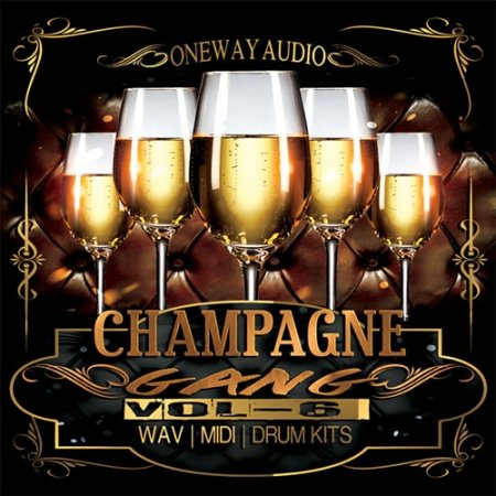Oneway Audio Champagne Gang Vol 6
