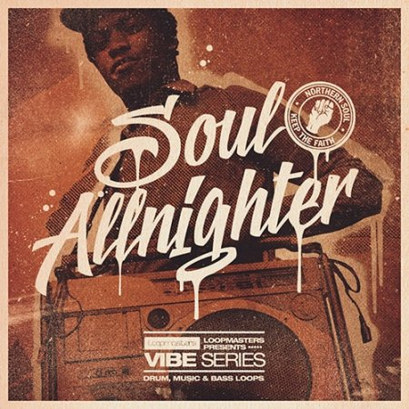 Loopmasters VIBES Vol 2 Soul Allnighter