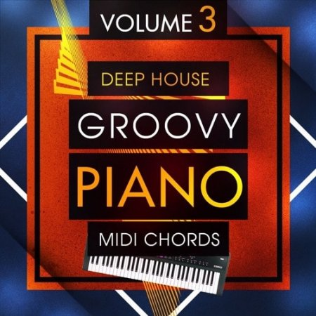 Mainroom Warehouse Deep House Groovy Piano MIDI Chords 3