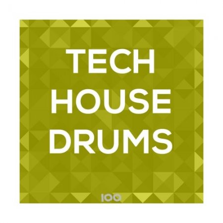 100 Tech House Drums