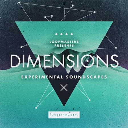 Loopmasters Dimensions Experimental Soundscapes