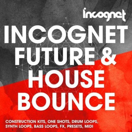 Incognet Future and House Bounce