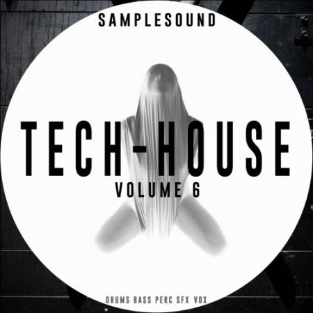 Samplesound Tech House Vol 6