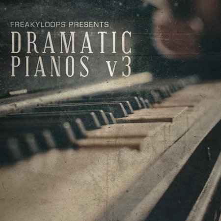 Freaky Loops Dramatic Pianos Vol. 3
